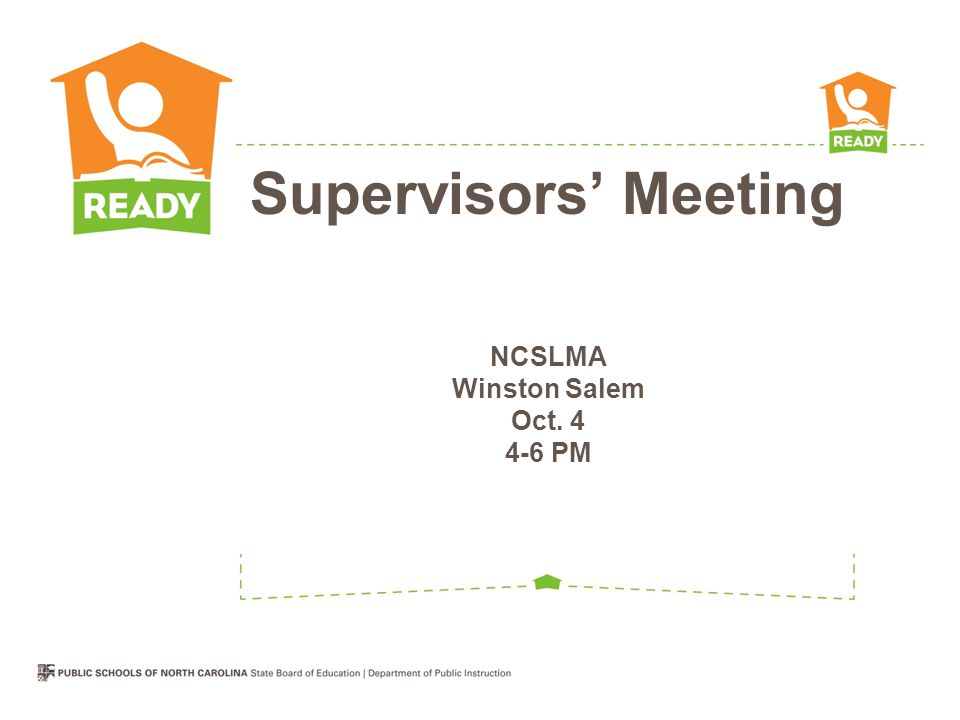 NCSLMA Winston Salem Oct. 4 4-6 PM Supervisors' Meeting
