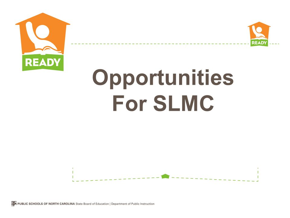 Opportunities For SLMC