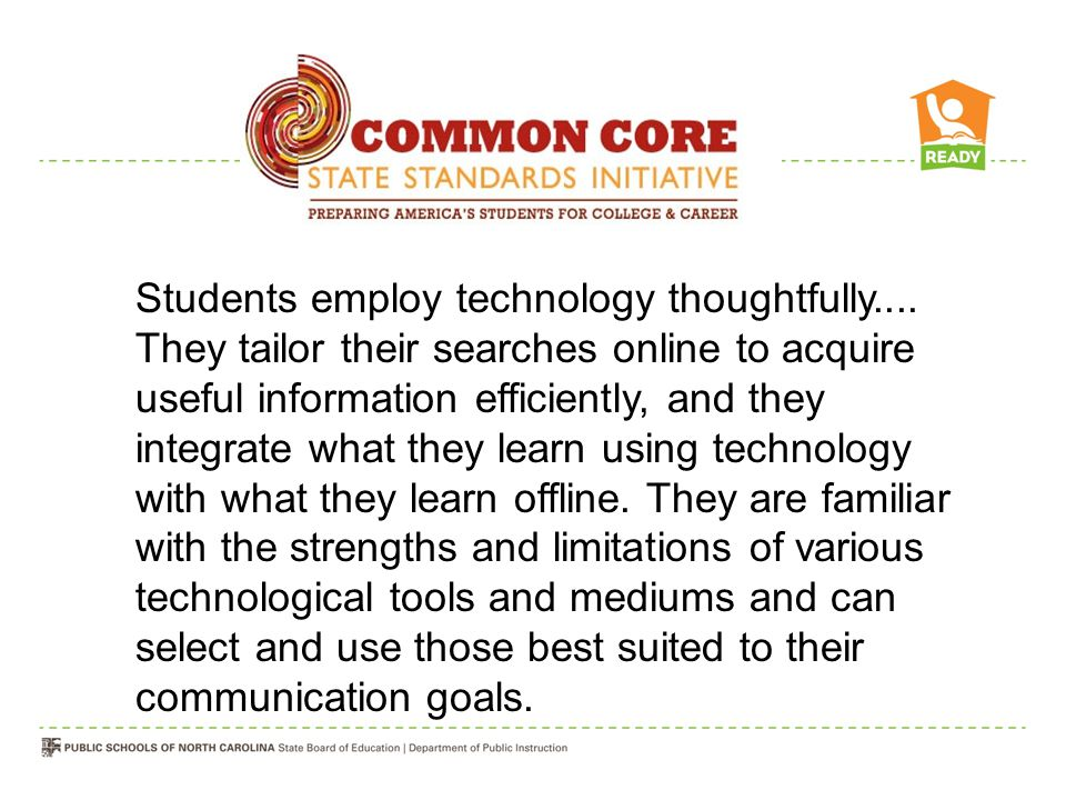 Students employ technology thoughtfully....