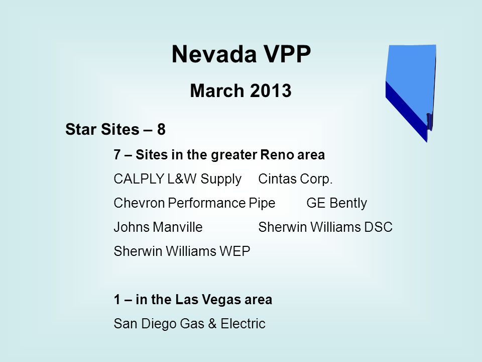 Nevada VPP March 2013 Star Sites – 8 7 – Sites in the greater Reno area CALPLY L&W SupplyCintas Corp.