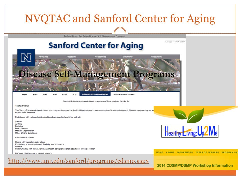 NVQTAC and Sanford Center for Aging http://www.unr.edu/sanford/programs/cdsmp.aspx