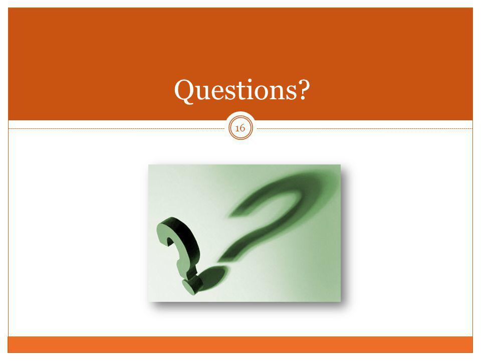 16 Questions