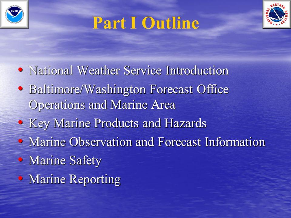 Any Questions? NWS Baltimore/Washington Marine Program Leader Contact: brandon.peloquin@noaa.gov