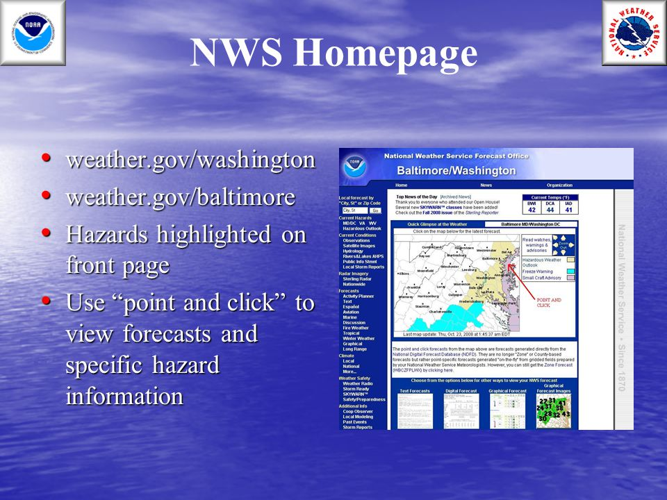 NWS Homepage weather.gov/washington weather.gov/washington weather.gov/baltimore weather.gov/baltimore Hazards highlighted on front page Hazards highl