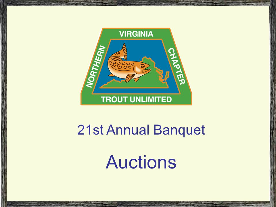 Auction Number: 21st Annual Banquet Auction Raft trip on the New River.