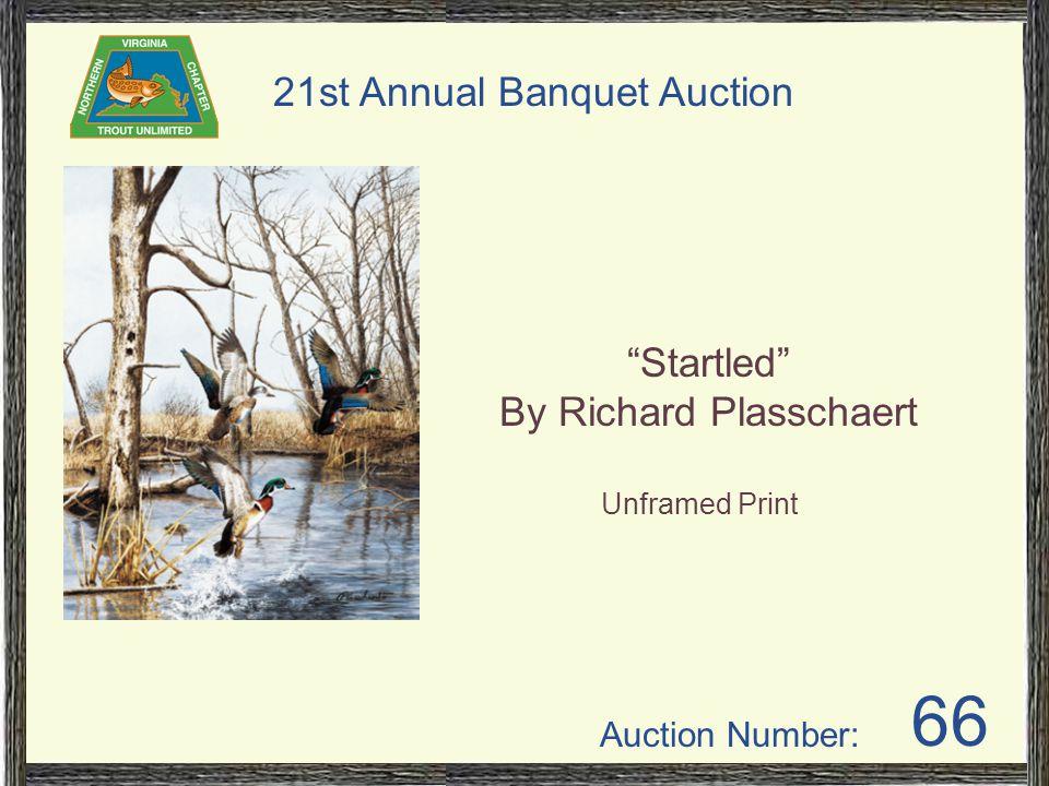 Auction Number: 21st Annual Banquet Auction 66 Startled By Richard Plasschaert Unframed Print