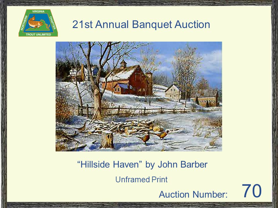 Auction Number: 21st Annual Banquet Auction 70 Hillside Haven by John Barber Unframed Print