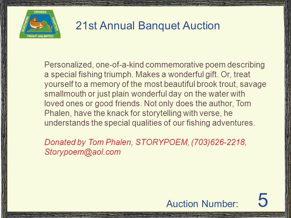 Auction Number: 21st Annual Banquet Auction Silent Auction Items