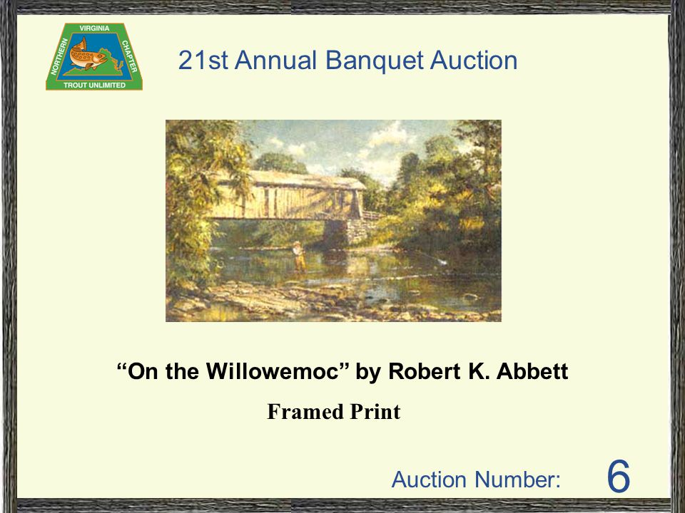 Auction Number: 21st Annual Banquet Auction 6 On the Willowemoc by Robert K. Abbett Framed Print