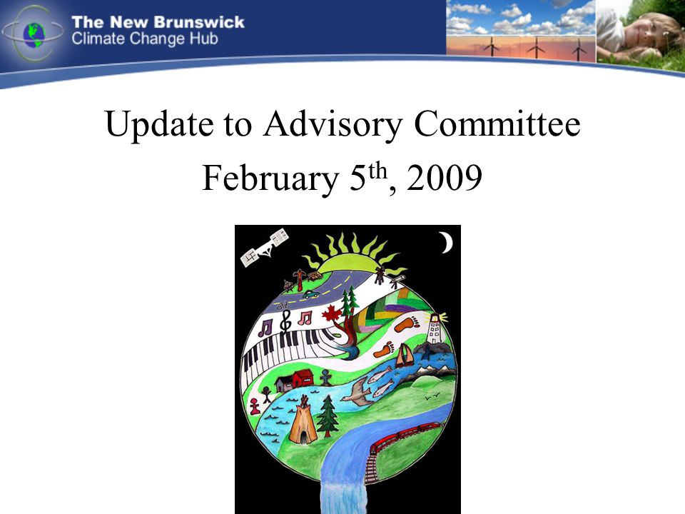 Update to Advisory Committee February 5 th, 2009