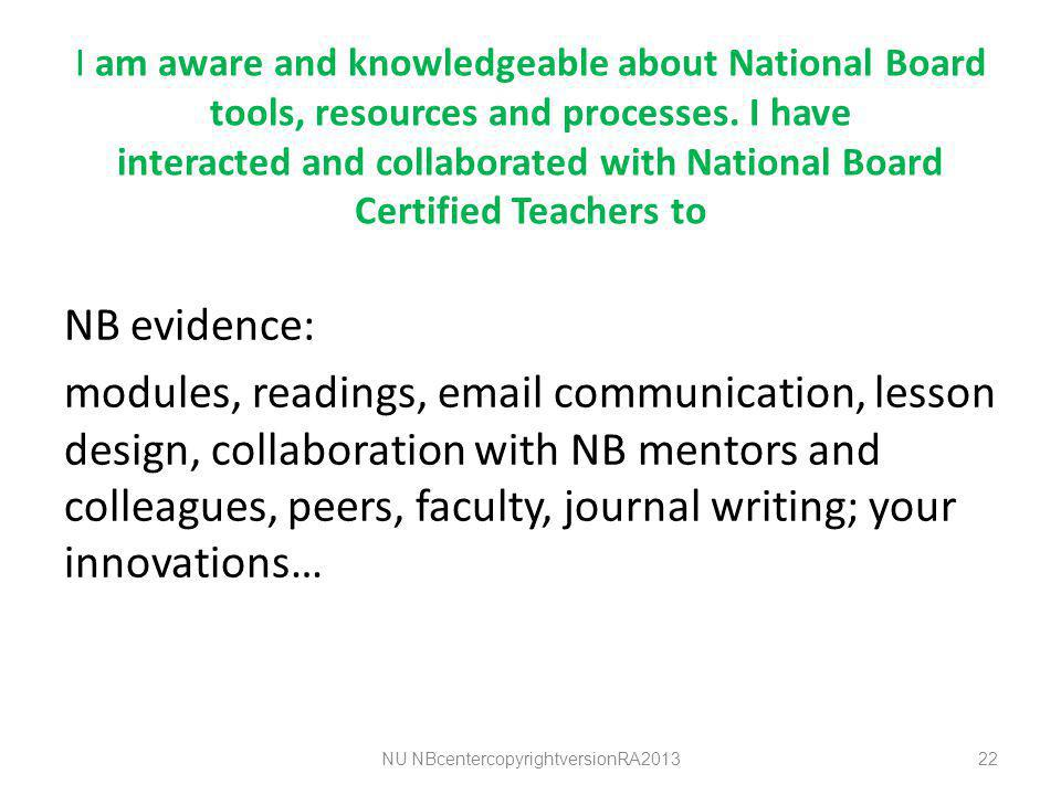 I am aware and knowledgeable about National Board tools, resources and processes.