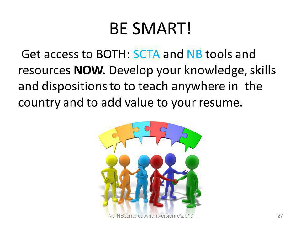 BE SMART. Get access to BOTH: SCTA and NB tools and resources NOW.