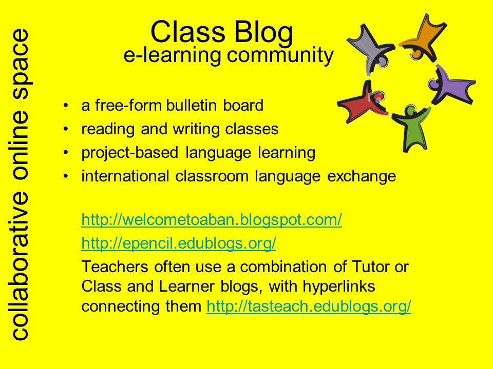Class Blog e-learning community a free-form bulletin board reading and writing classes project-based language learning international classroom languag