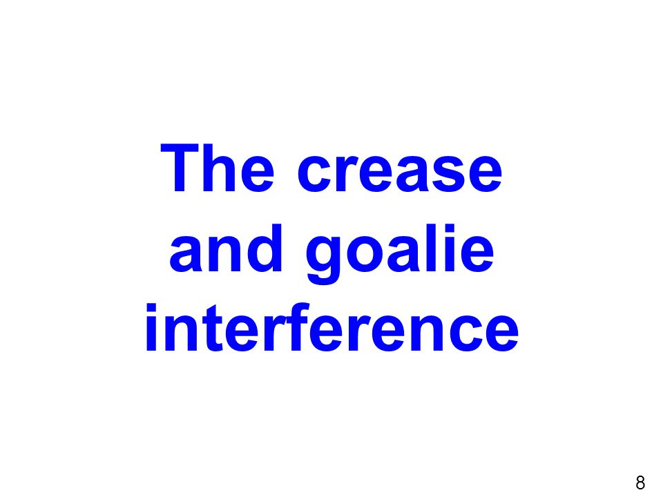 19 Illegal! GK possession Contact with body GK in contact with crease