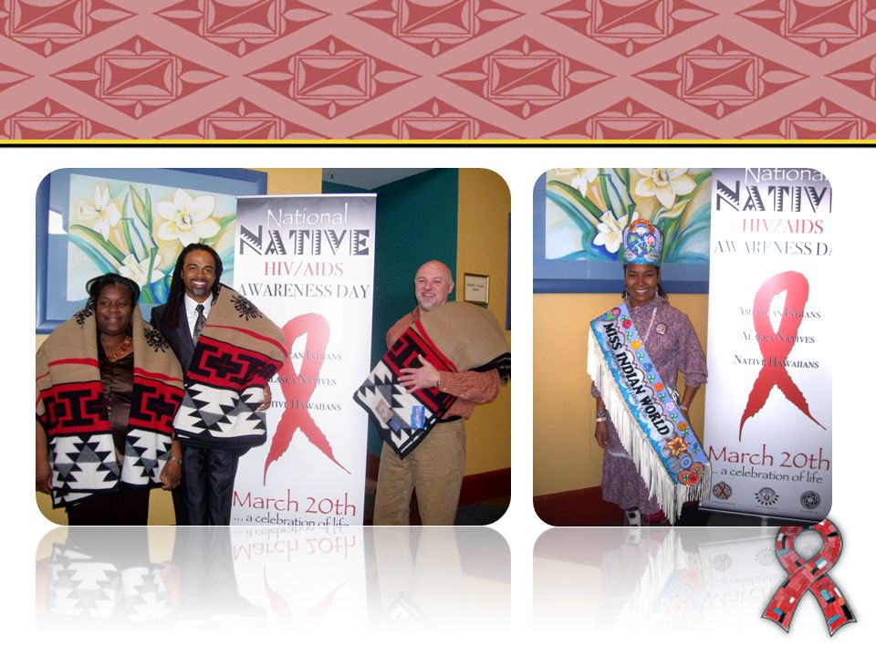 About NNHAAD National Native HIV/AIDS Awareness Day (NNHAAD) is held on the first day of Spring.