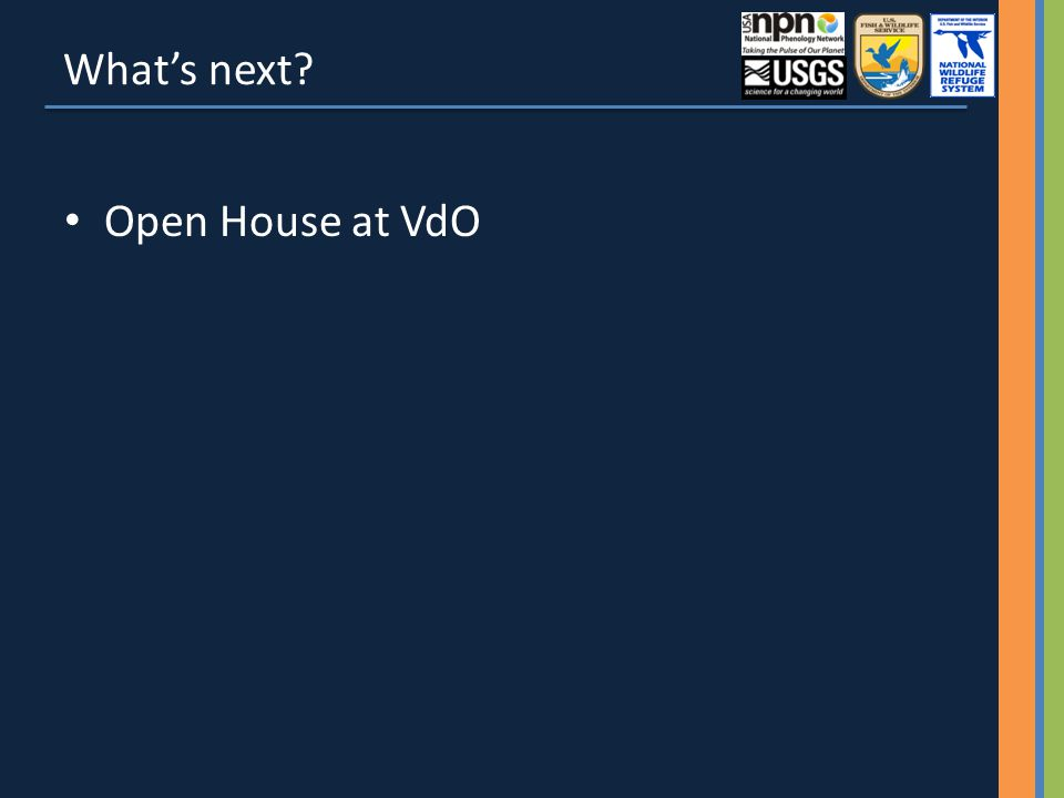 What's next Open House at VdO