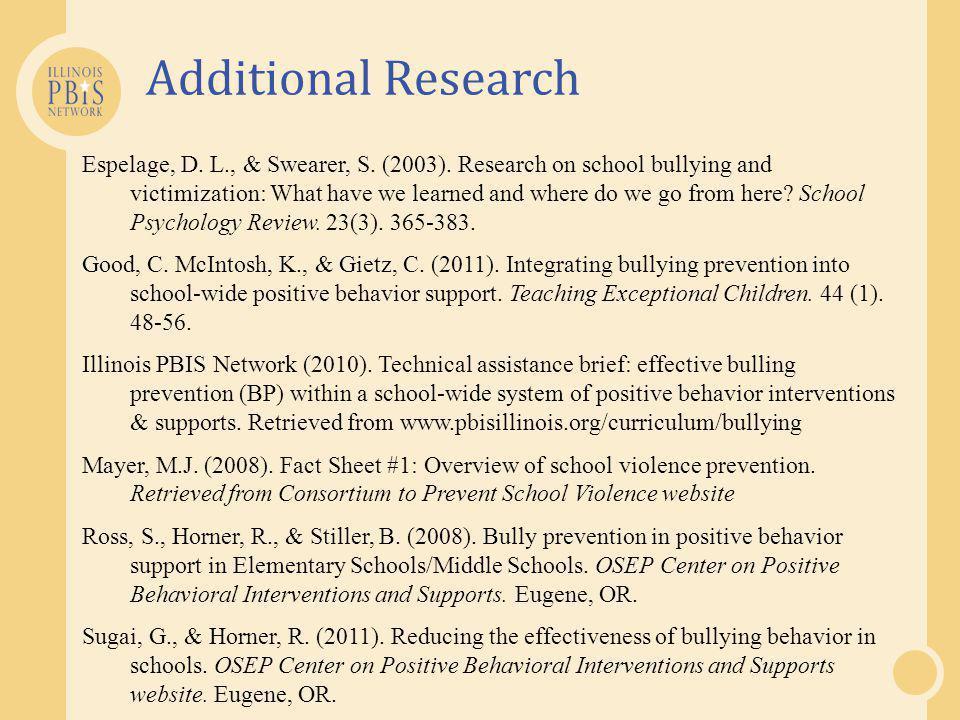 Additional Research Espelage, D.L., & Swearer, S.