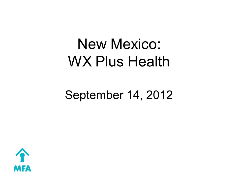 New Mexico: WX Plus Health September 14, 2012