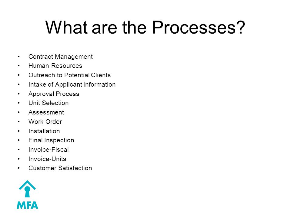What are the Processes.