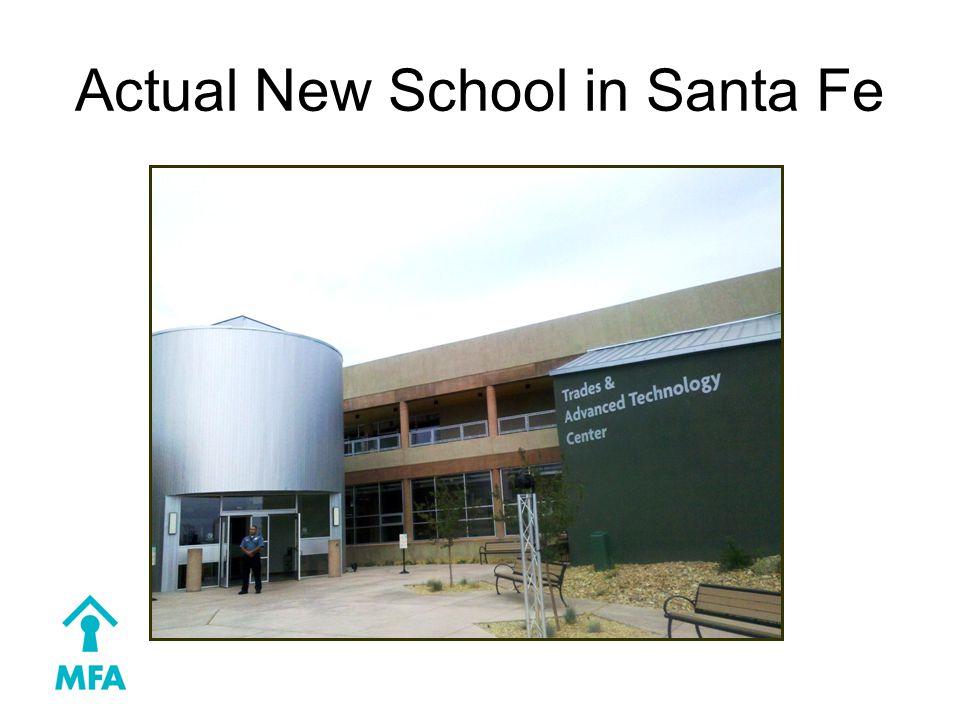 Actual New School in Santa Fe