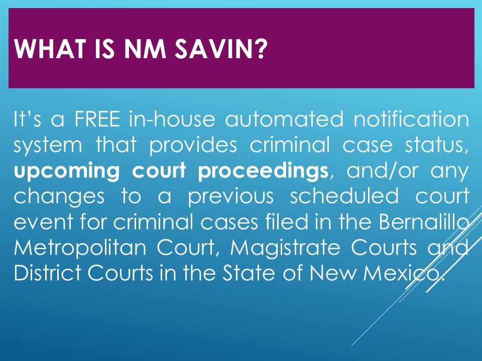 Who Can Use NM SAVIN.