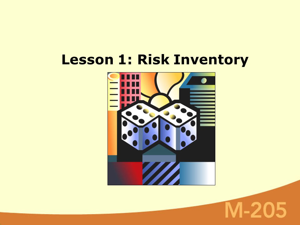 Lesson 1: Risk Inventory