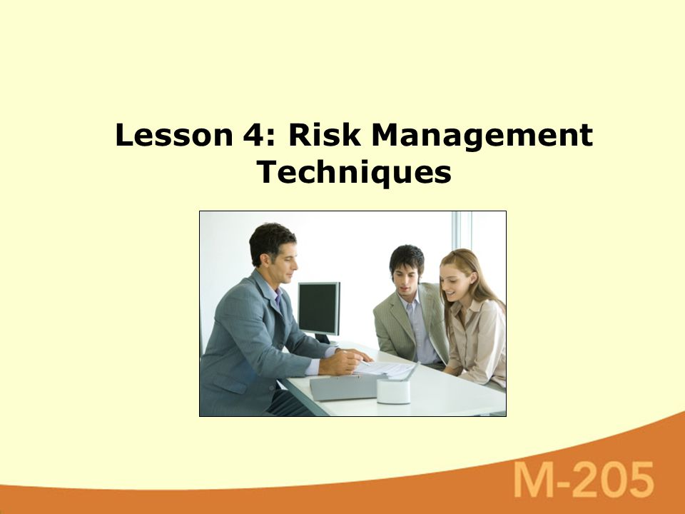 Lesson 4: Risk Management Techniques