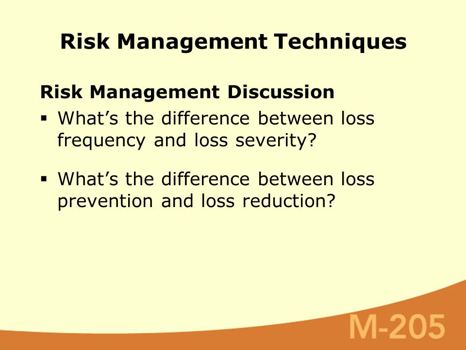 Risk Management Discussion  What's the difference between loss frequency and loss severity.