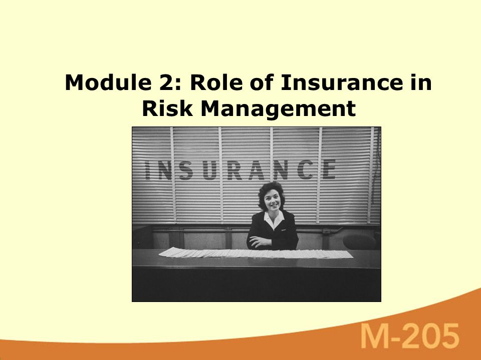 Module 2: Role of Insurance in Risk Management