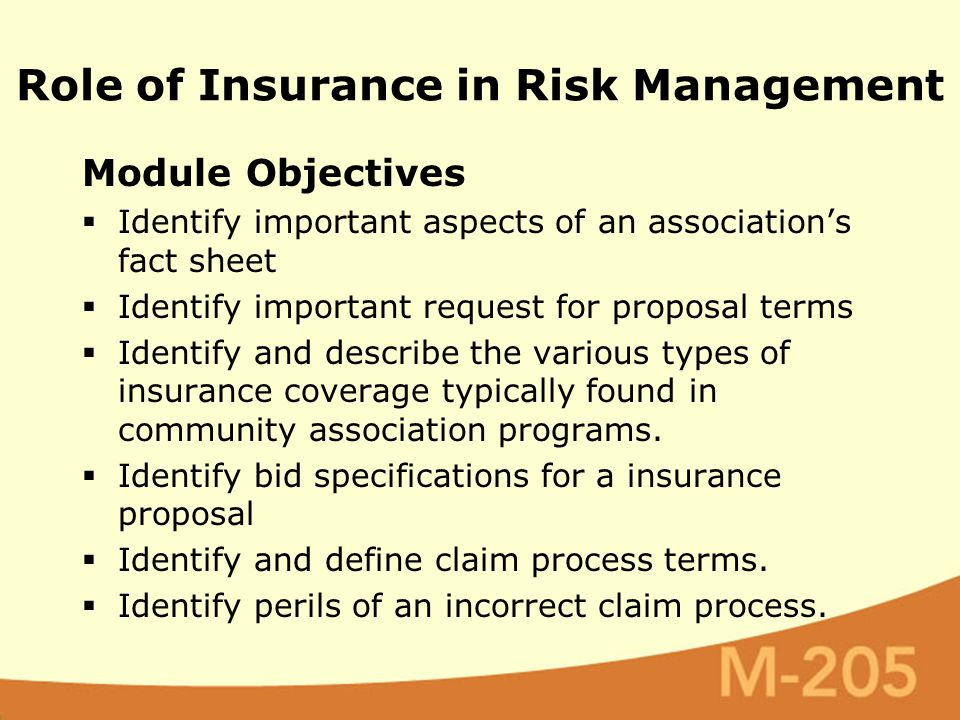 Module Objectives  Identify important aspects of an association's fact sheet  Identify important request for proposal terms  Identify and describe the various types of insurance coverage typically found in community association programs.