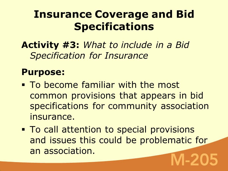 Activity #3: What to include in a Bid Specification for Insurance Purpose:  To become familiar with the most common provisions that appears in bid sp