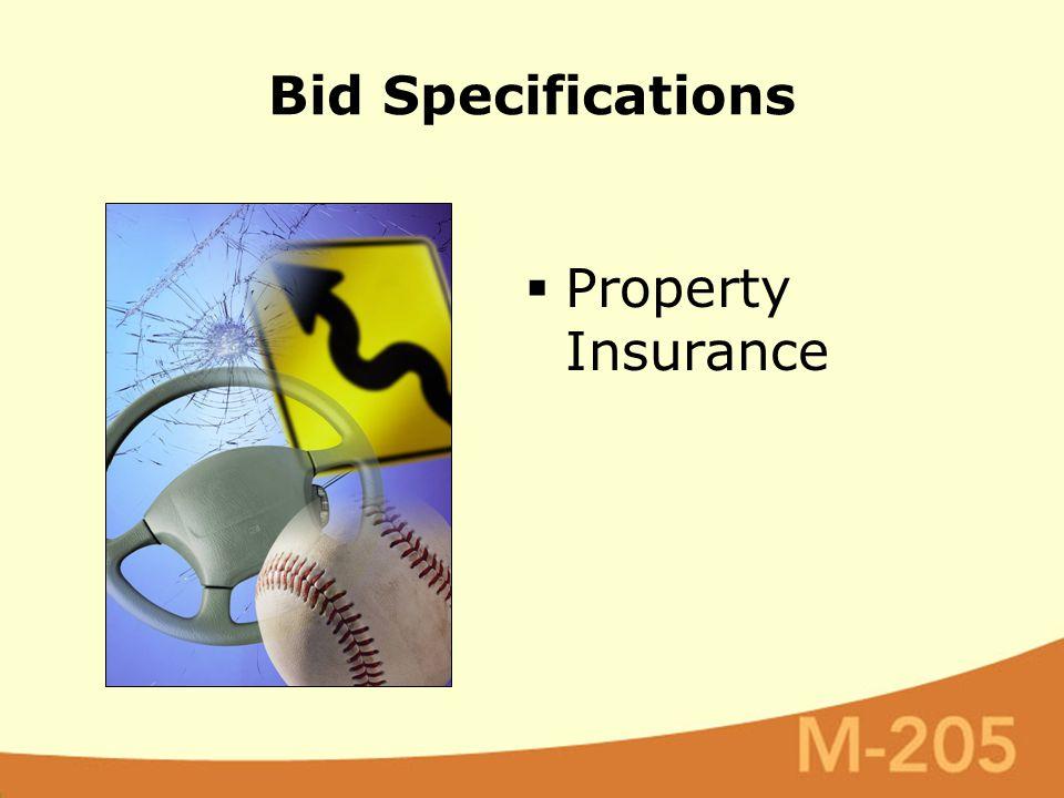 Bid Specifications  Property Insurance
