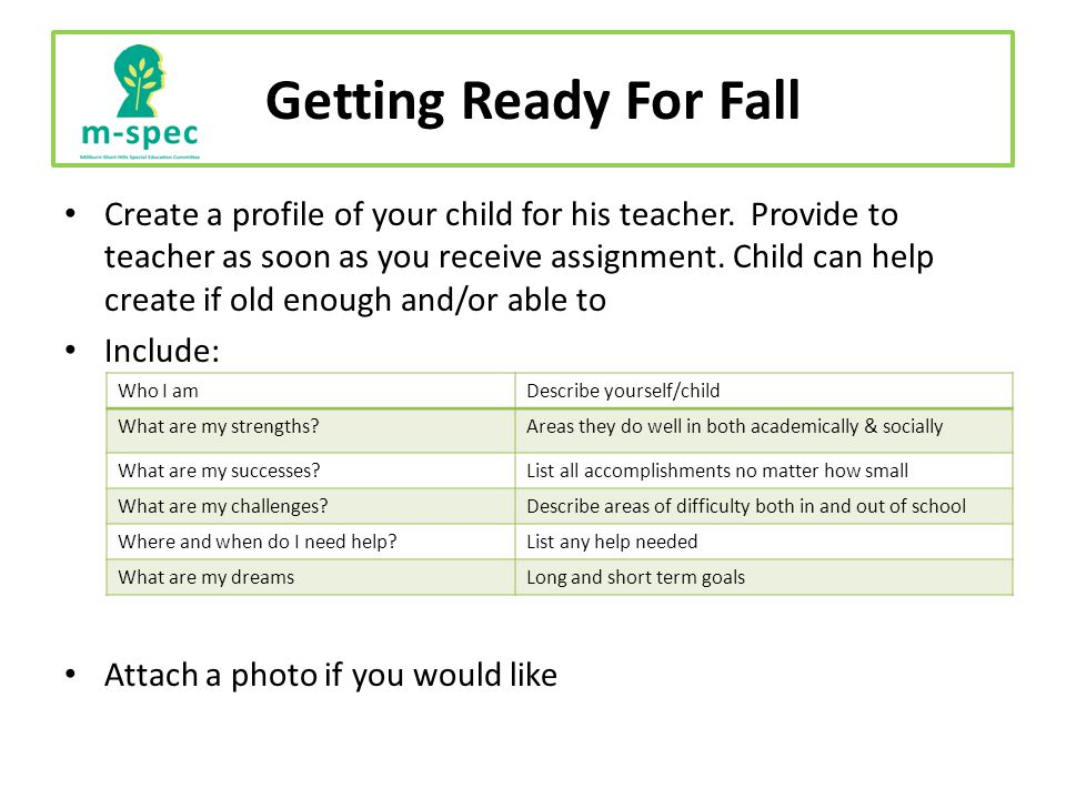 Getting Ready For Fall Create a profile of your child for his teacher.