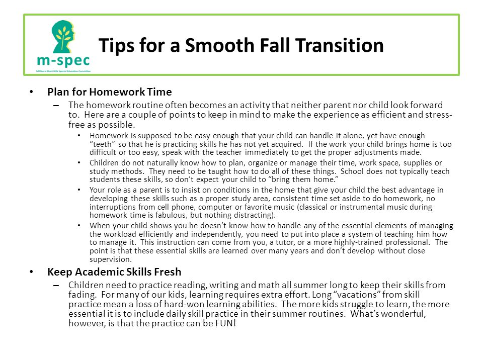 Tips for a Smooth Fall Transition Plan for Homework Time – The homework routine often becomes an activity that neither parent nor child look forward to.
