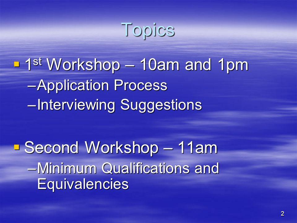 23 Minimum Qualifications  What are MQ's.