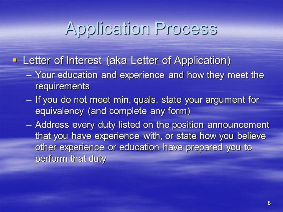 9 Application Process  Resume and/or placement file –UPDATE everything.