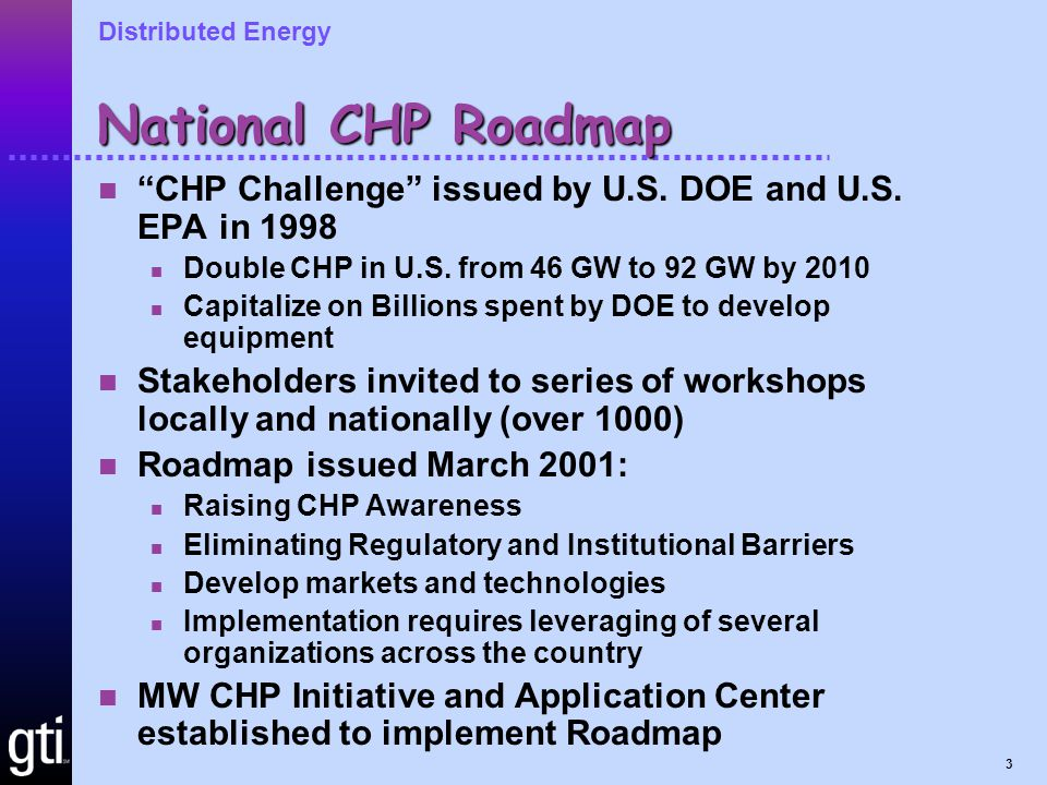 Distributed Energy 3 National CHP Roadmap CHP Challenge issued by U.S.