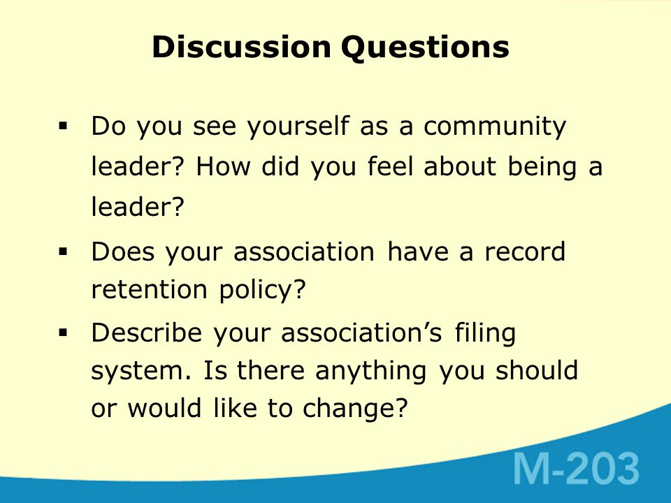 Discussion Questions  Do you see yourself as a community leader.