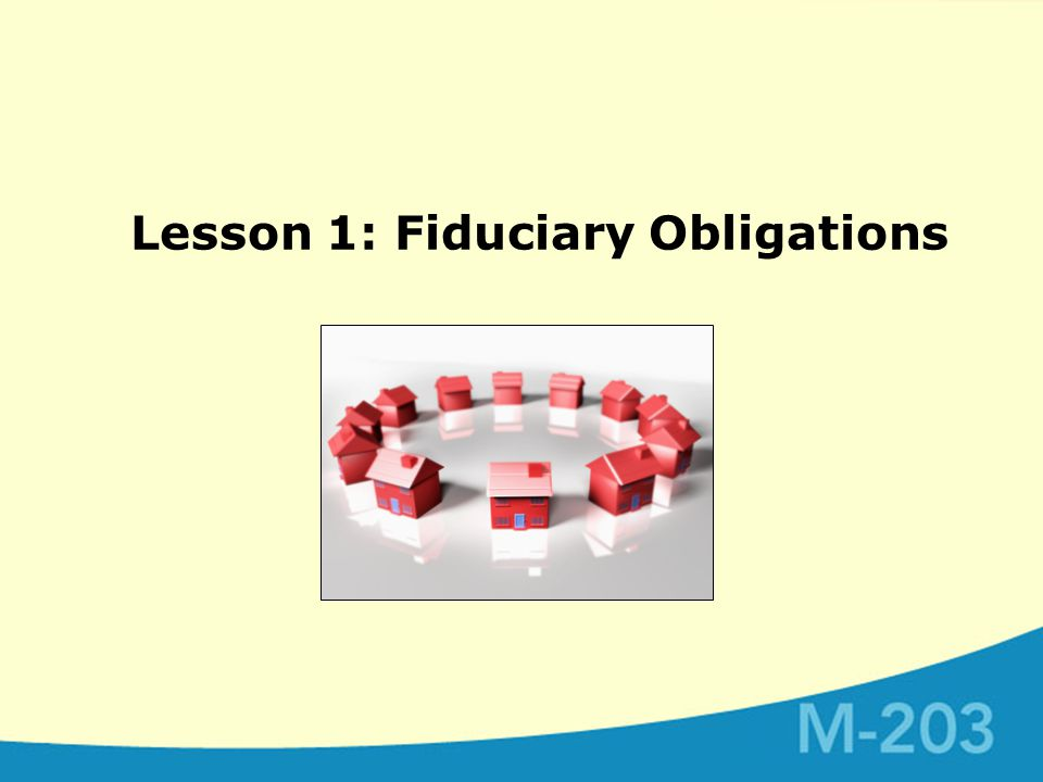 Lesson 1: Fiduciary Obligations