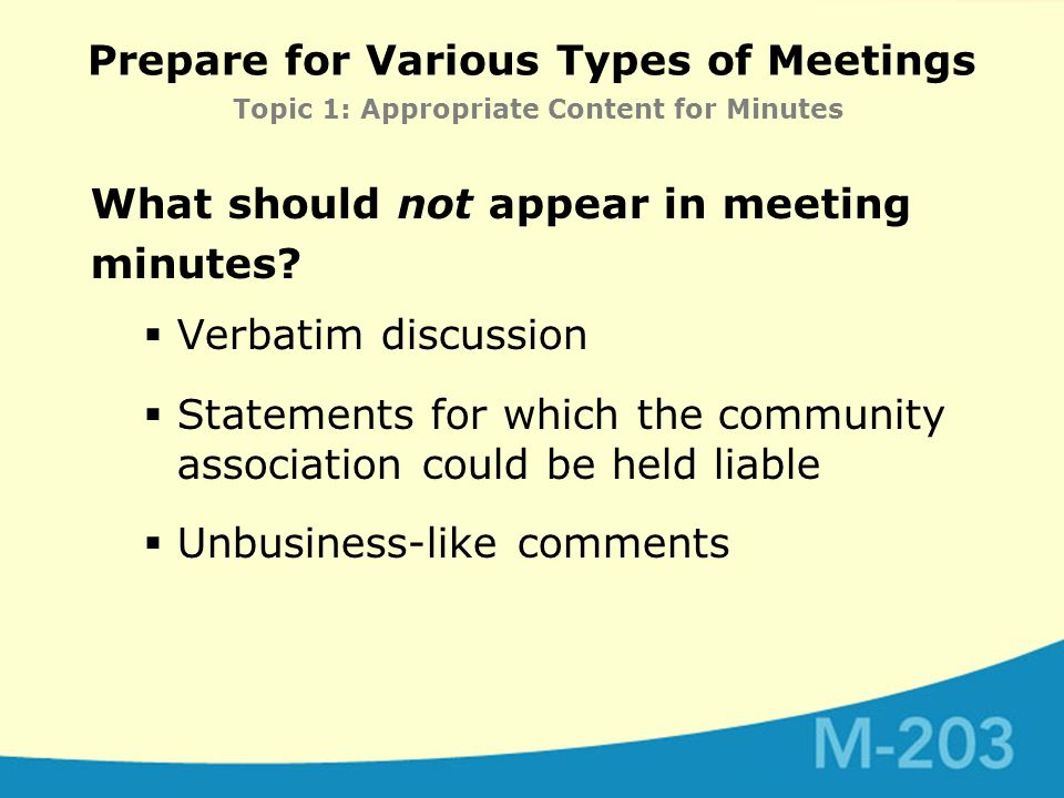 What should not appear in meeting minutes.
