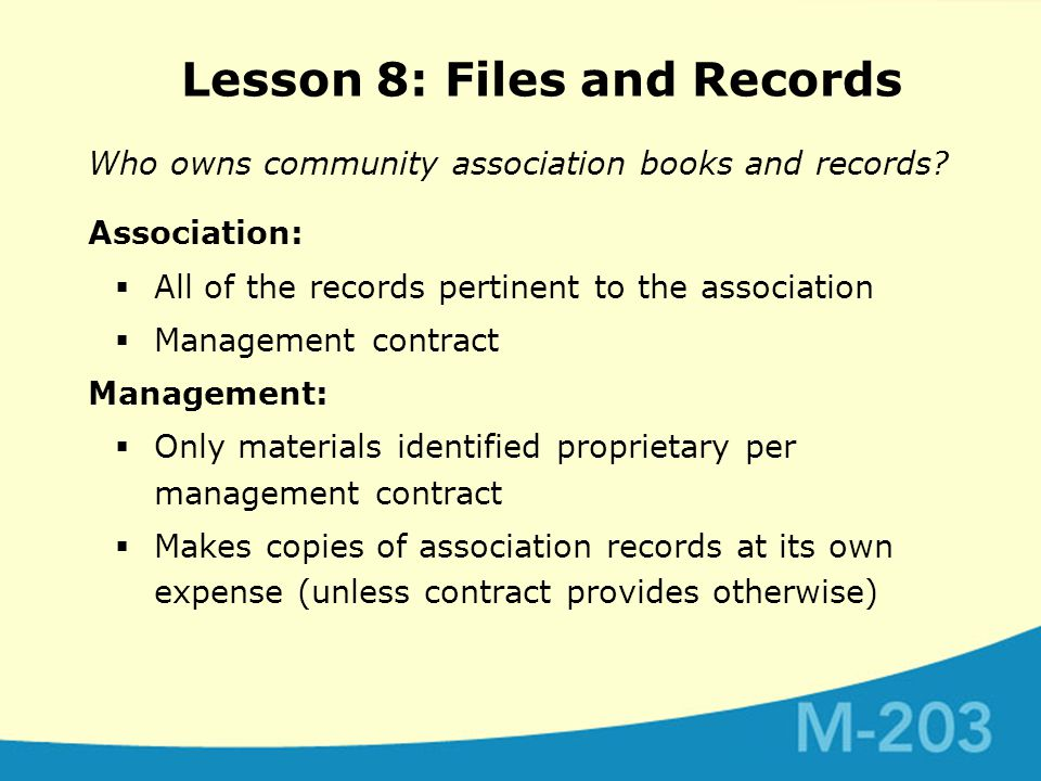 Who owns community association books and records.