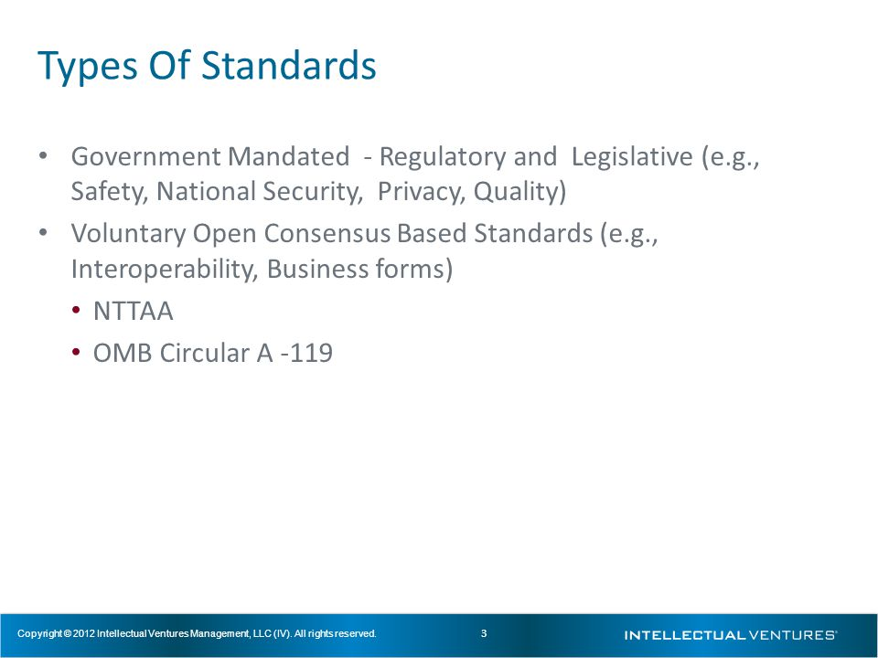 14 Copyright © 2012 Intellectual Ventures Management, LLC (IV).