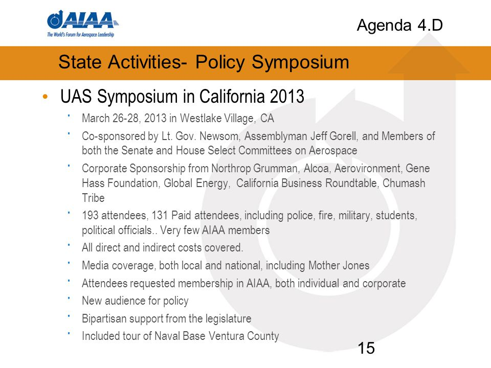 State Activities- Policy Symposium UAS Symposium in California 2013 · March 26-28, 2013 in Westlake Village, CA · Co-sponsored by Lt.