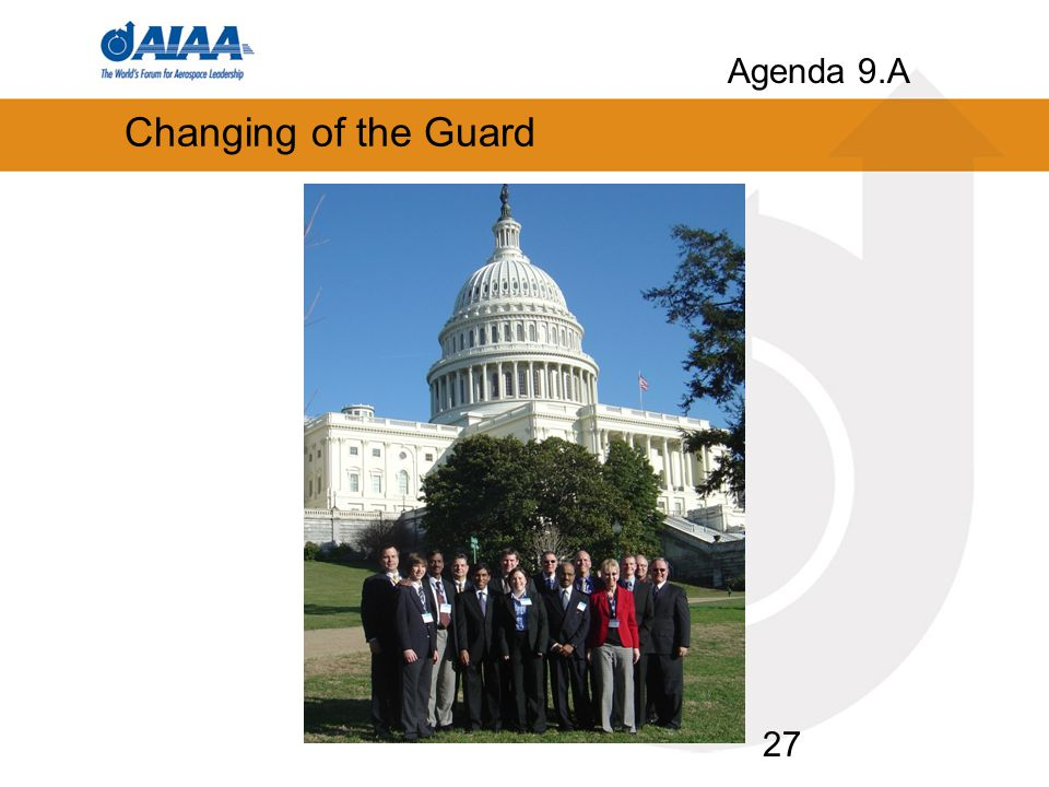 Changing of the Guard 27 Agenda 9.A