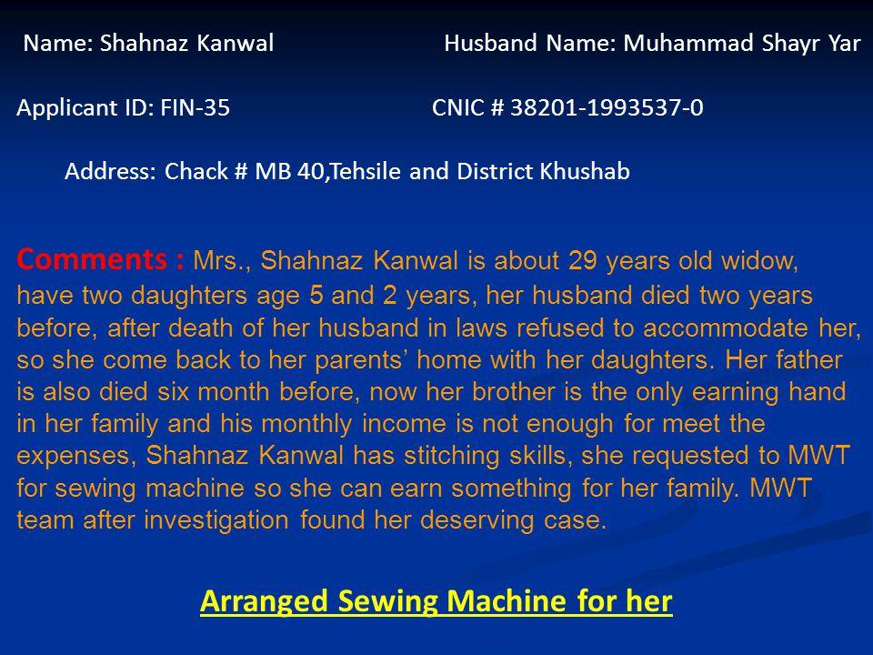 Name: Liaqat Ali Father Name: Muhammad Ali CNIC # 35202-5278079-5 Applicant ID: MAR-16 Address: House #20, Mahla Sharif Garden, Karamat Colony, Mansorra Lahore Comments: Mr.