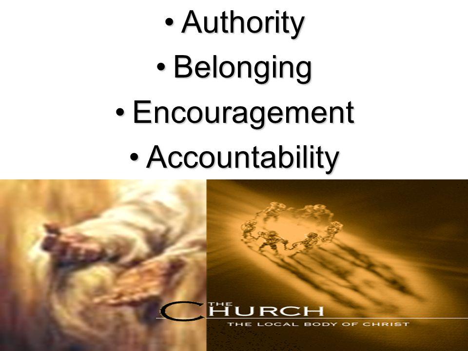 AuthorityAuthority BelongingBelonging EncouragementEncouragement AccountabilityAccountability