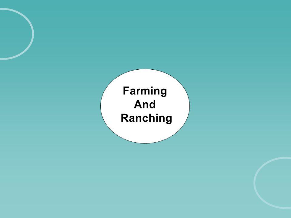 Farming And Ranching