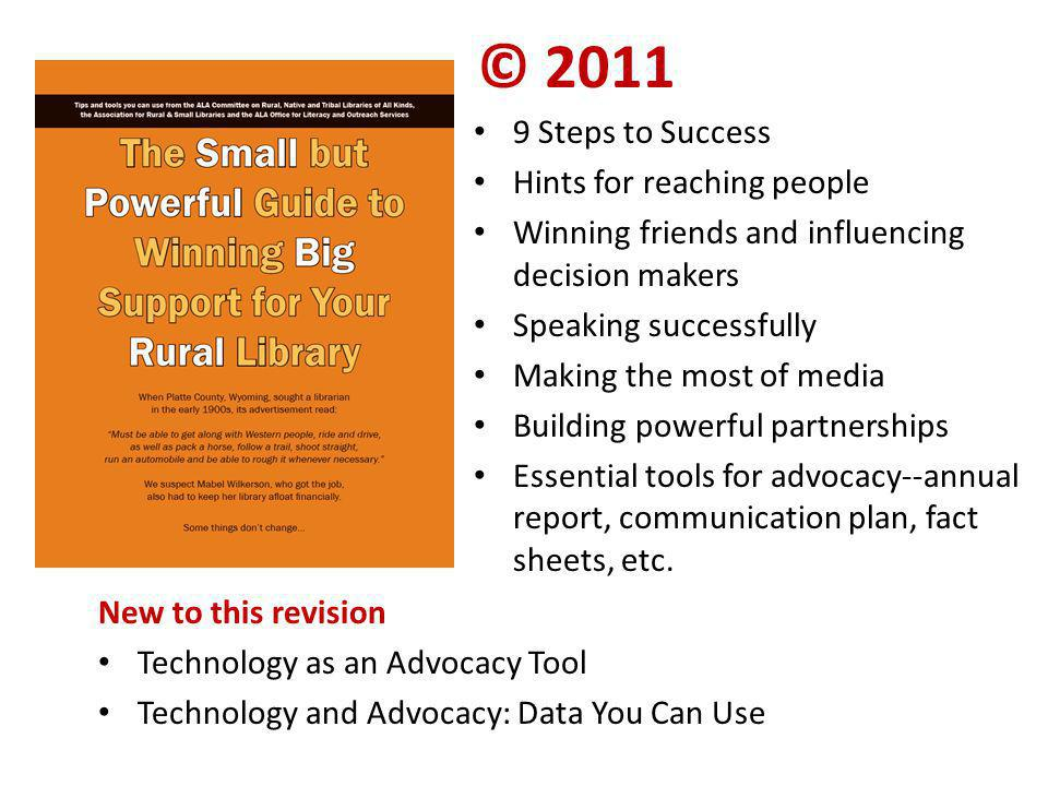 © 2011 9 Steps to Success Hints for reaching people Winning friends and influencing decision makers Speaking successfully Making the most of media Bui