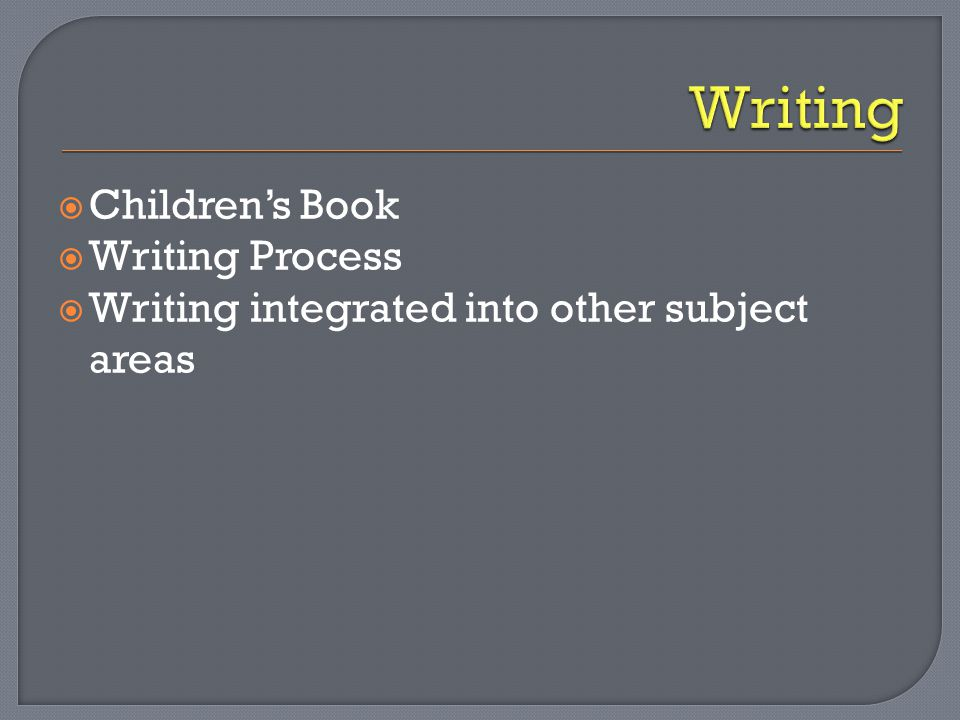  Children's Book  Writing Process  Writing integrated into other subject areas