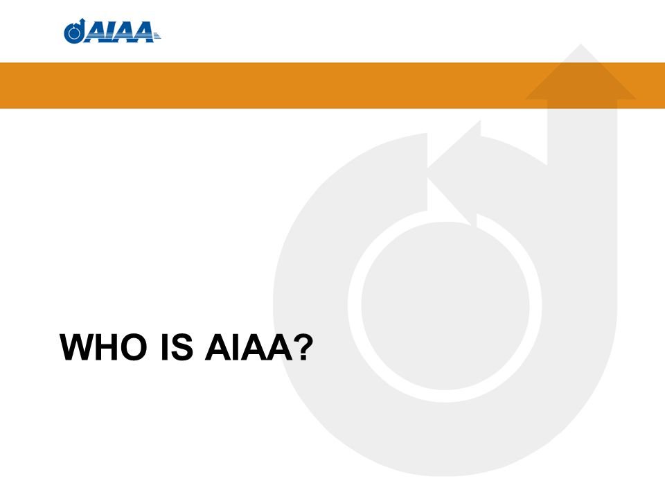 WHO IS AIAA?